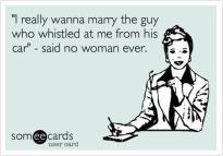 said no woman ever