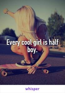 Cool girl is half boy