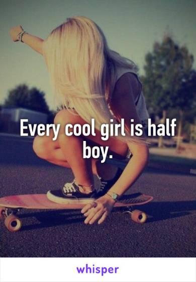 Cool girl is half boy
